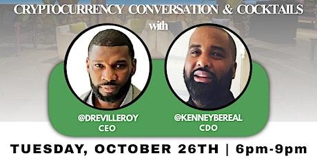 @BeyorchDigital MEET & GREET Cryptocurrency Conversation & Cocktails tickets