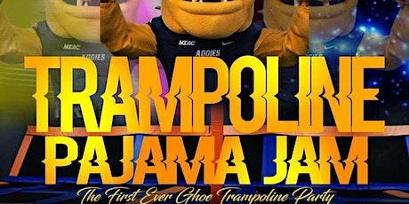 GHOE    TRAMPOLINE PAJAMA JAM tickets