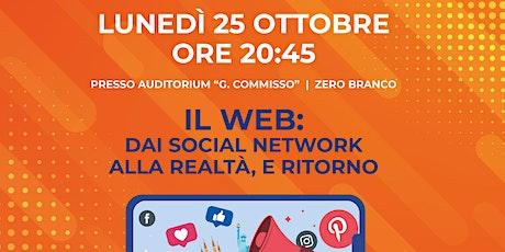 Il Web: dai Social Network alla realtà, e ritorno biglietti