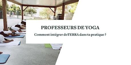 WEBINAIRE POUR PROFESSEURS DE YOGA : intégrer doTERRA dans ta pratique billets