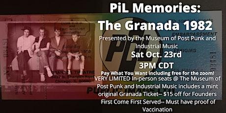 PiL Memories: The Granada 1982 tickets