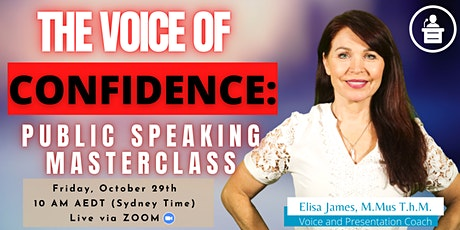 THE VOICE OF CONFIDENCE: Public Speaking Masterclass tickets