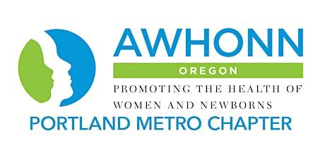 Oregon AWHONN PDX Metro Chapter Meeting tickets