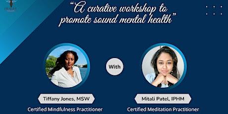 Mindfulness and Meditation Workshop with Healer Mitali tickets
