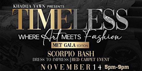 """TIMELESS"" MET GALA  ""Where Fashion Meets Art"" tickets"