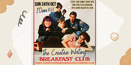 The Creative Writing Breakfast Club Sunday 24th October 2021 tickets