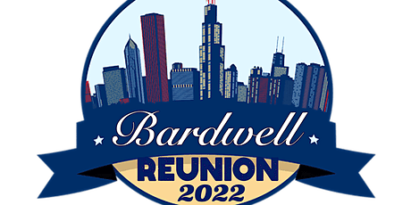 Bardwell Family Reunion '22 tickets