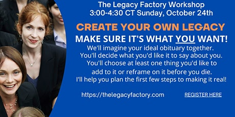 Create Your Own Lasting Legacy tickets