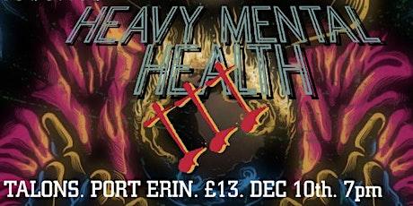 Heavy Mental Health 3 tickets