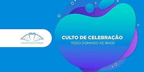 Culto de  Celebração - 18h00 - IBVS - 17.10.2021 ingressos