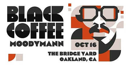 Black Coffee At The Bridge Yard tickets