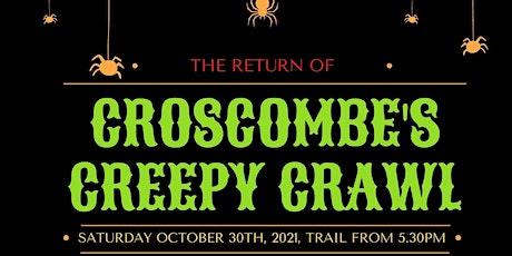 Croscombe's Creepy Crawl tickets