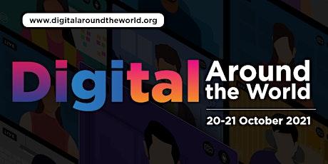 Digital Around the World 2021 tickets