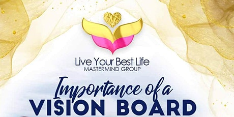 Importance of a Vision Board tickets