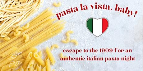Pasta la Vista, Baby! @ 1909 Culinary Academy - December 28 tickets