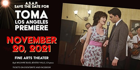 """""""TOMA"""" The Hollywood Premiere of the Serbian hit movie at Fine Arts Theater tickets"""