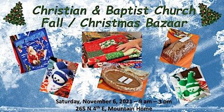 Annual Fall/Christmas Bazaar - Christian & Baptist Church tickets