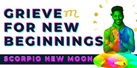 Scorpio New Moon: Movement Meditation Forgiveness WorkShop tickets