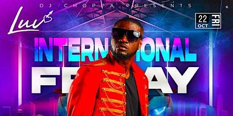 International Fridays (Featuring Mr. P) tickets