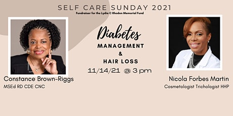 Diabetes Awareness & Hair Loss .....Self Care Sunday Virtual Edition tickets