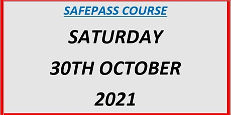 SafePass Course:  Saturday 30th October 2021 €165 tickets