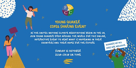 FWCC Young Quakers Worldwide and COP26 tickets