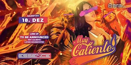 Muy Caliente   Latin Clubbing   Sa. 18. Dezember   Essence Tickets