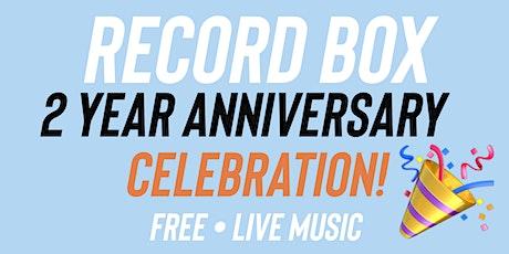 Record Box 2 year anniversary tickets