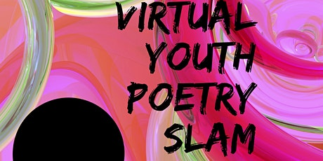 Virtual Youth Poetry Slam 2021 tickets