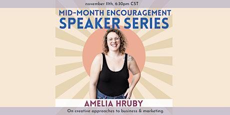 Mid-Month Encouragement Speaker Series: Amelia Hruby tickets