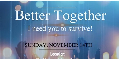 Better Together: I need YOU to survive! tickets