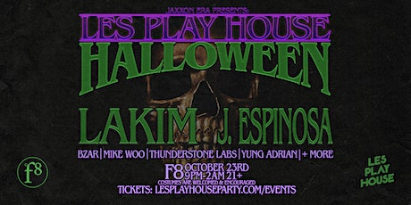 Les Play House Halloween w/ Lakim + J. Espinosa + More tickets
