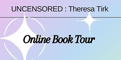UNCENSORED Book Tour Online tickets