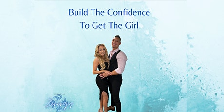 Build The Confidence To Get The Girl - Little Rock tickets