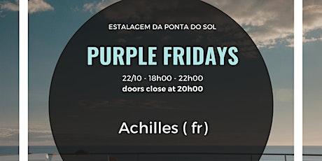 Sunset Socials - Purple Fridays - Achilles - Ecstatic, Roots & Tribal Sound tickets