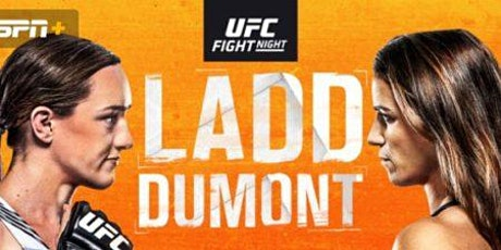 StREAMS@>! (LIVE)-UFC Fight Night: Ladd v Dumont LIVE ON MMA 2021 tickets