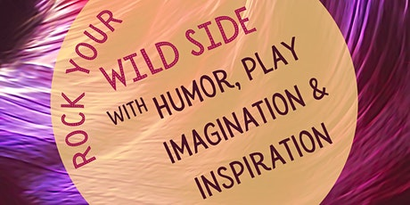 ROCK YOUR WILD SIDE! tickets