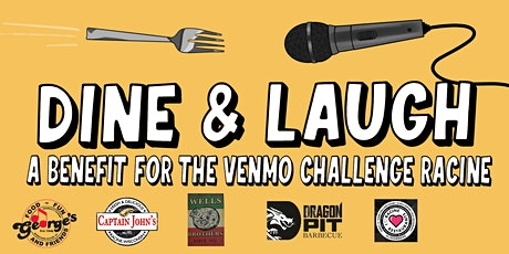 Dine and Laugh: A Benefit For Venmo Challenge Racine (Dinner & Comedy!) tickets