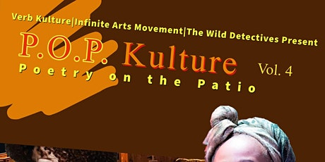 P.O.P. KULTURE (Poetry on the Patio) BEST OPEN MIC in BISHOP ARTS DISTRICT tickets