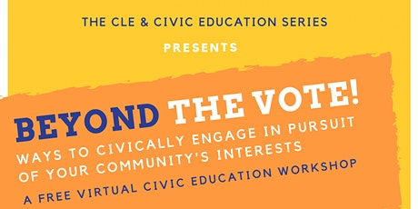 Beyond the Vote: Civic Engagement in Pursuit of Your Community's Interests tickets