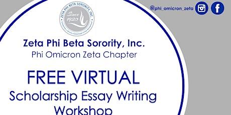 FREE VIRTUAL Scholarship Essay Writing  Workshop tickets