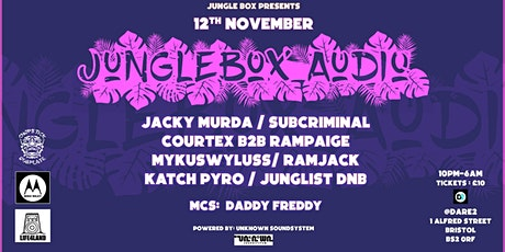 BE SMART AND GRAB YOUR EARLY BIRD JUNGLE BOX AUDIO HALF PRICE TICKETS tickets