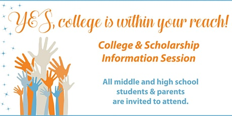 College & Scholarship Information Session tickets