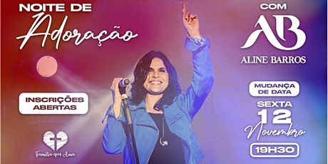 Noite de Adoração com Aline Barros tickets