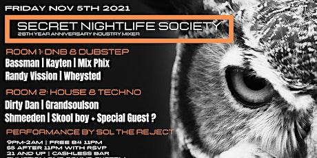 Secret Nightlife Society 28th Year Anniversary tickets
