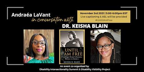 Andraéa LaVant in conversation with Dr. Keisha Blain tickets