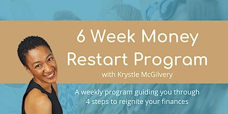 6 Week Money Restart Program tickets