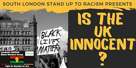 Is the UK Innocent? Black Lives Matter - Screening and panel discussion tickets