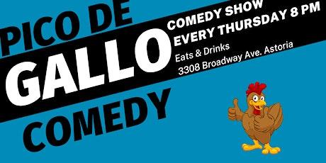 Pico de Gallo Comedy Show tickets