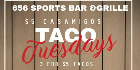 Taco Tuesday's @ 656 Sports Bar & Grille tickets